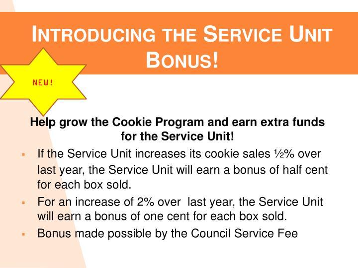 Introducing the Service Unit Bonus!