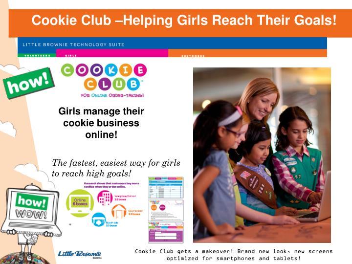 Cookie Club –Helping Girls Reach Their Goals!