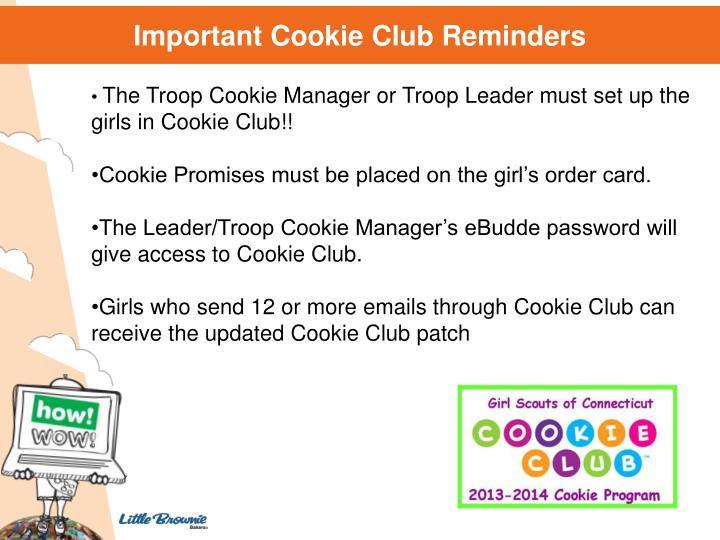 Important Cookie Club Reminders