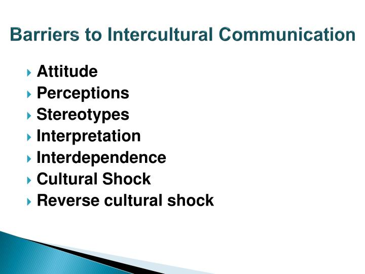 intercultural barriers essay An intercultural marriage is a union of two people involving numerous cultures and backgrounds issues in intercultural marriage print reference this.