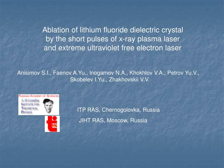 Ablation of lithium fluoride dielectric crystal