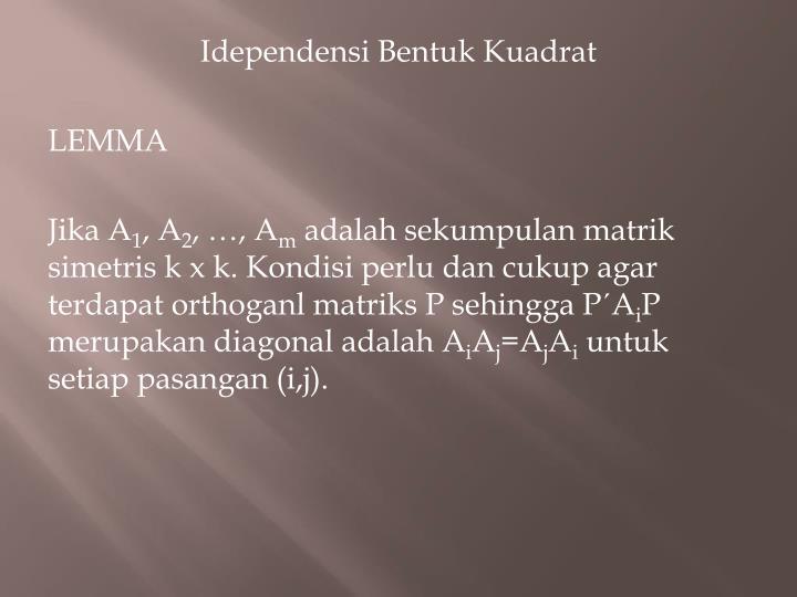 Idependensi