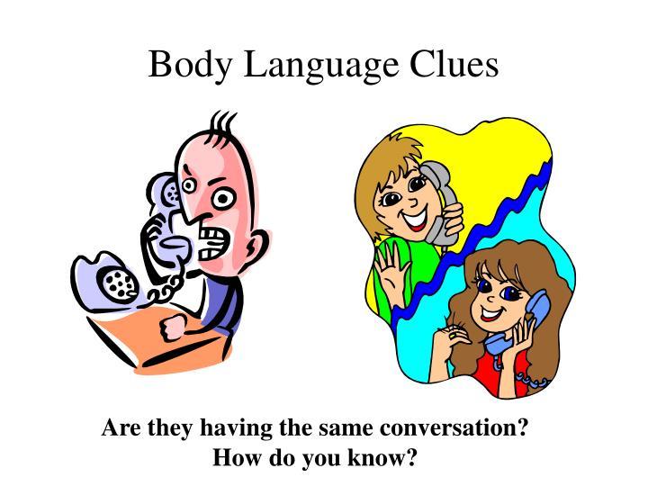 Body Language Clues