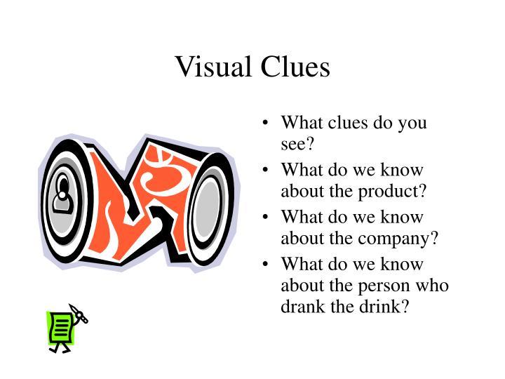 Visual Clues