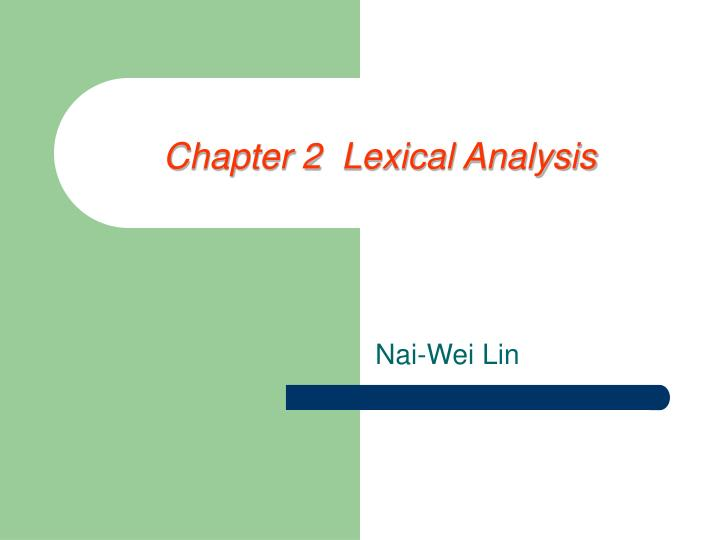 chapter 2 lexical analysis n.