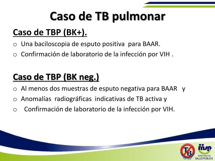 Caso de TB pulmonar