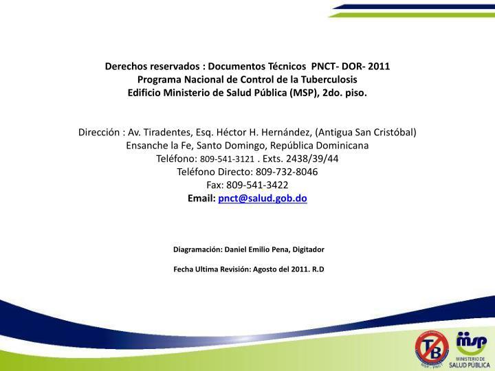 Derechos reservados : Documentos Técnicos  PNCT- DOR- 2011