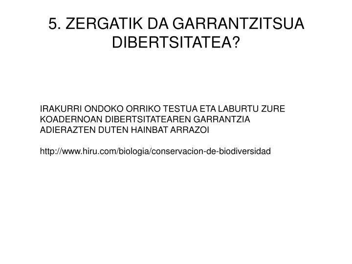 5. ZERGATIK DA GARRANTZITSUA DIBERTSITATEA?