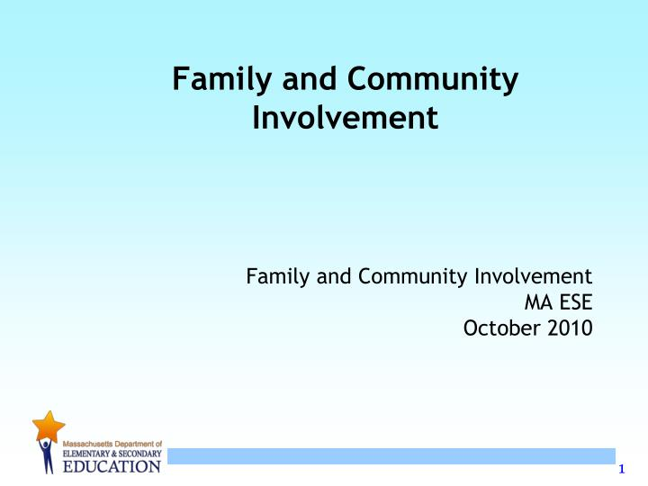 family and community involvement n.