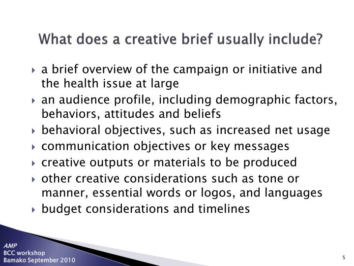 What does a creative brief usually include?