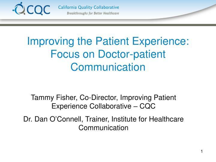 improving the patient experience focus on doctor patient communication n.