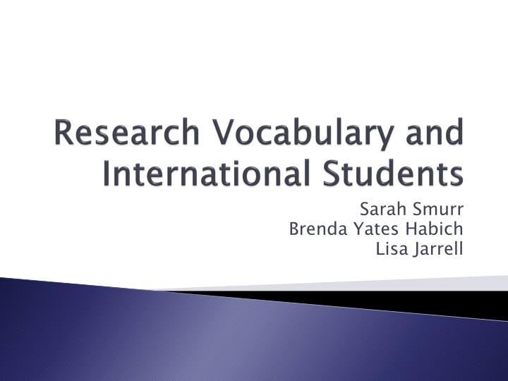 research vocabulary and international students n.