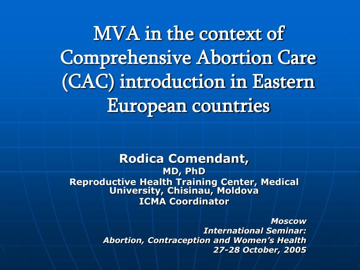 mva in the context of comprehensive abortion care cac introduction in eastern european countries n.