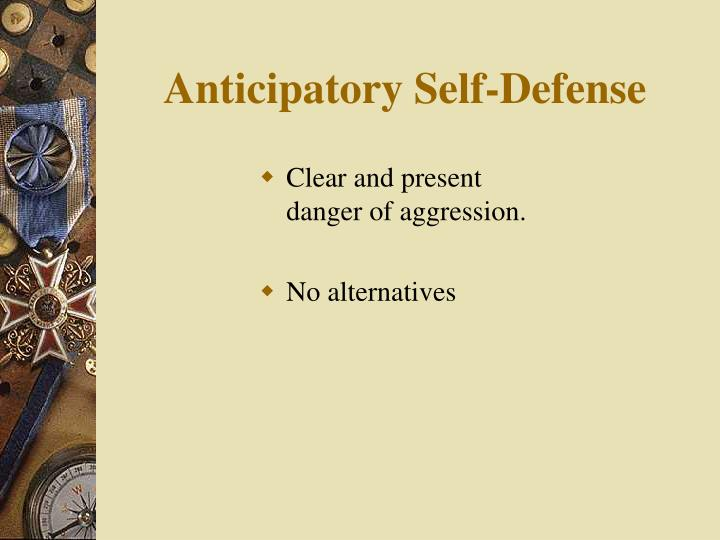 Anticipatory Self-Defense