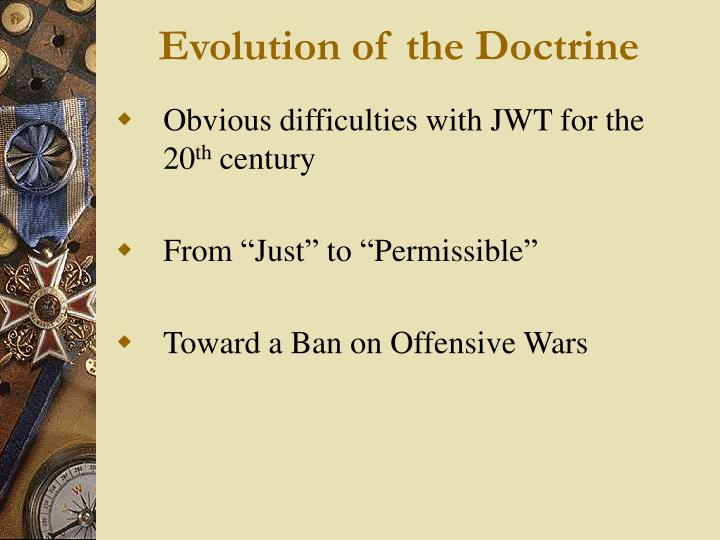 Evolution of the Doctrine