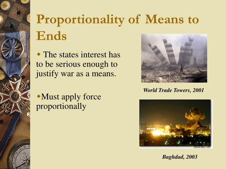Proportionality of Means to Ends