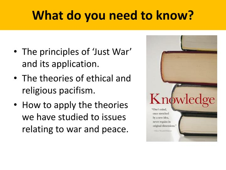 outline the concepts of just war and pacifism essay A just cause for war should bring about a just and lasting peace in reading howard zinn's writing and richard falk's article, i learned that wars are complicated are dangerous, and if people are going to survive in this world, we need nonviolent solutions to just cause situations that can lead to war.
