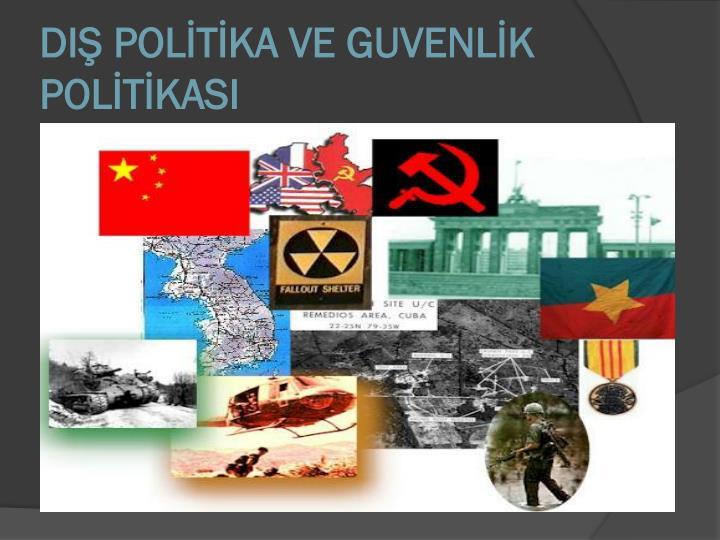 DIŞ POLİTİKA