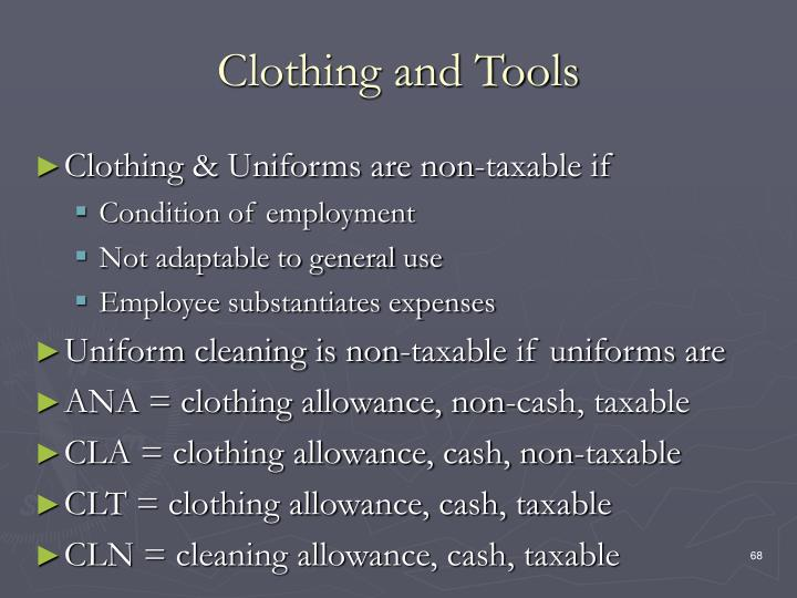 Clothing and Tools