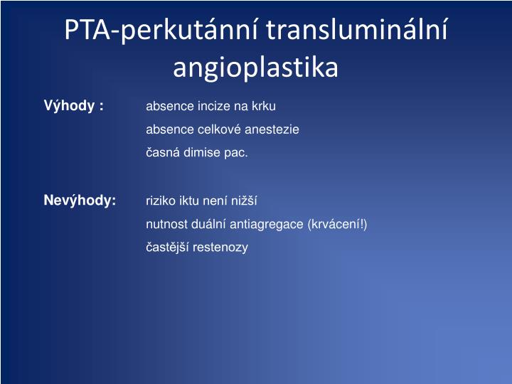 PTA-perkutánní transluminální angioplastika
