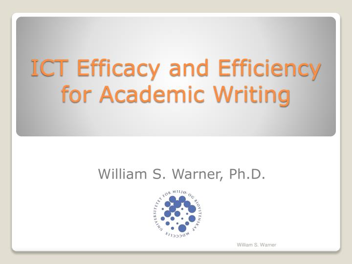 ict efficacy and efficiency for academic writing n.