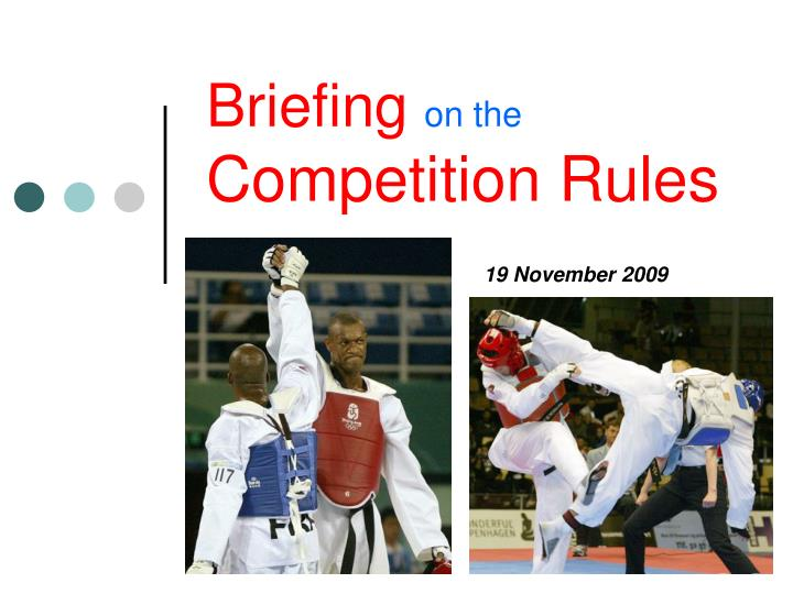 briefing on the competition rules n.