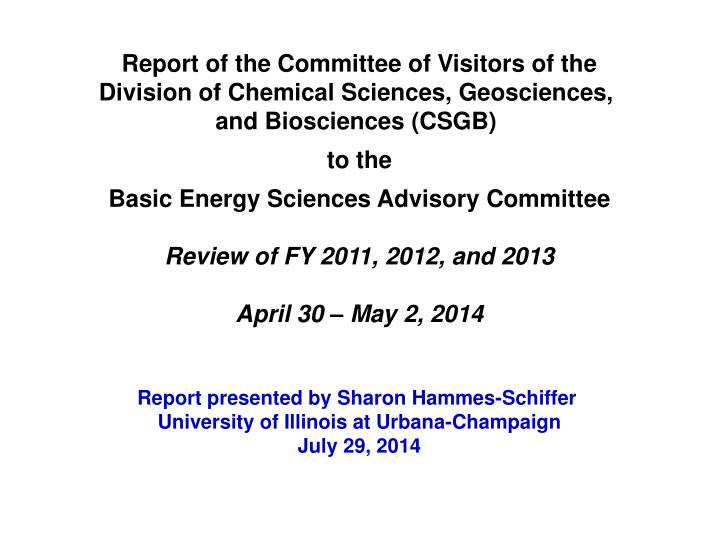 Report of the Committee of Visitors of the