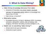 2 what is data mining