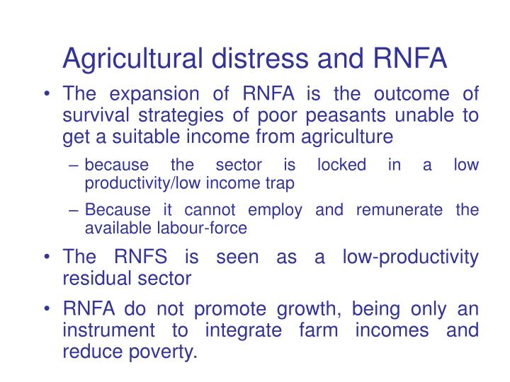 Agricultural distress and RNFA