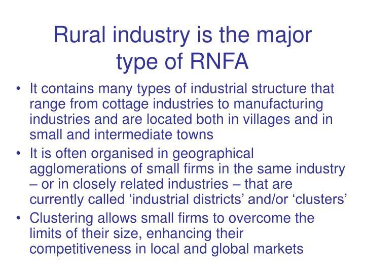 Rural industry is the major type of RNFA