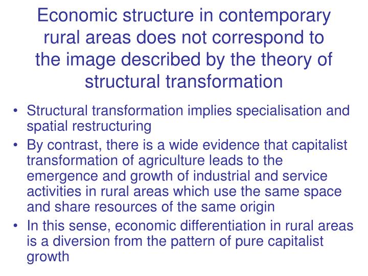Economic structure in contemporary rural areas does not correspond to the image described by the the...