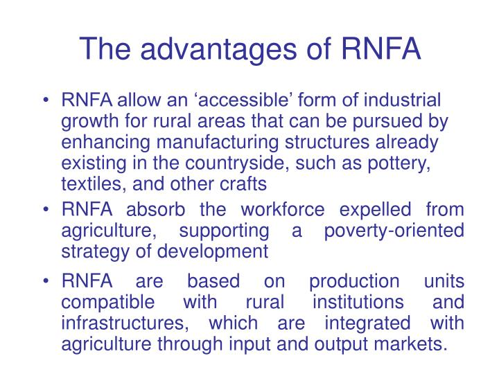 The advantages of RNFA