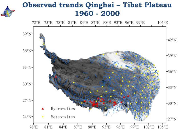 Observed trends Qinghai – Tibet Plateau 1960 - 2000