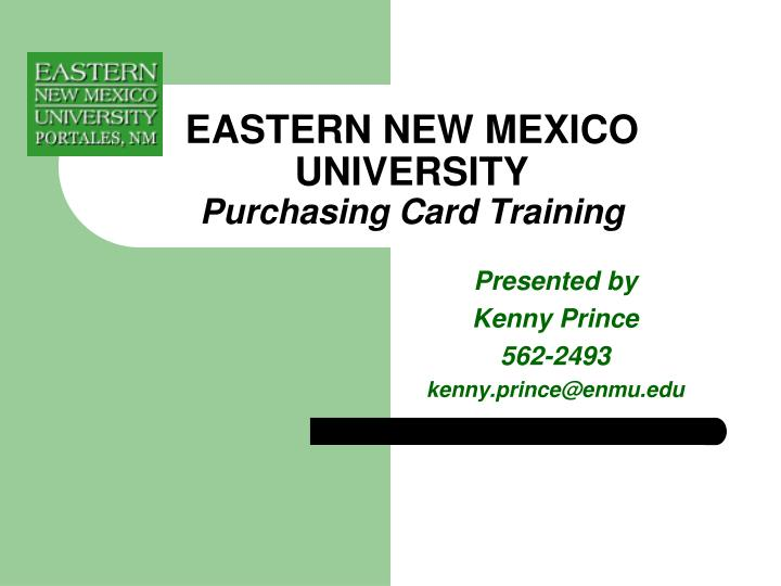 eastern new mexico university purchasing card training n.