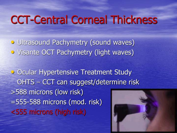 CCT-Central Corneal Thickness