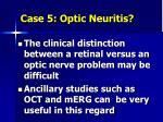 case 5 optic neuritis6