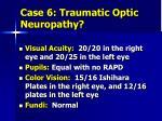 case 6 traumatic optic neuropathy1