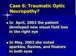 case 6 traumatic optic neuropathy3