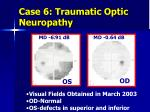 case 6 traumatic optic neuropathy4