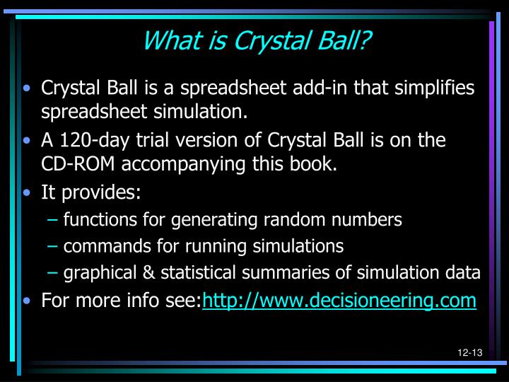 What is Crystal Ball?