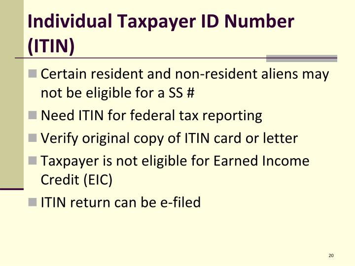 Individual Taxpayer ID Number (ITIN)