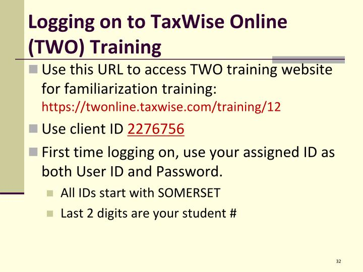 Logging on to TaxWise Online (TWO) Training