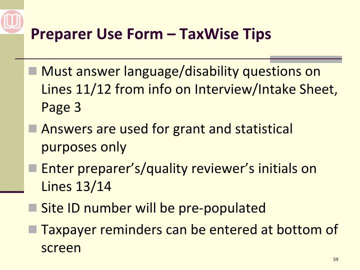 Preparer Use Form – TaxWise Tips