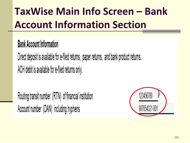 TaxWise Main Info Screen – Bank Account Information Section