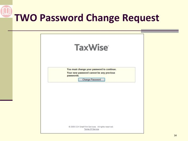 TWO Password Change Request