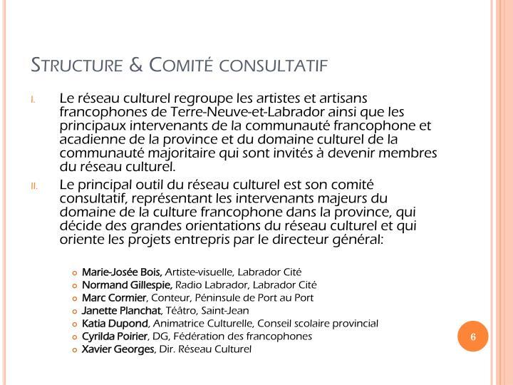 Structure & Comité consultatif