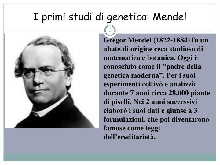 I primi studi di genetica mendel