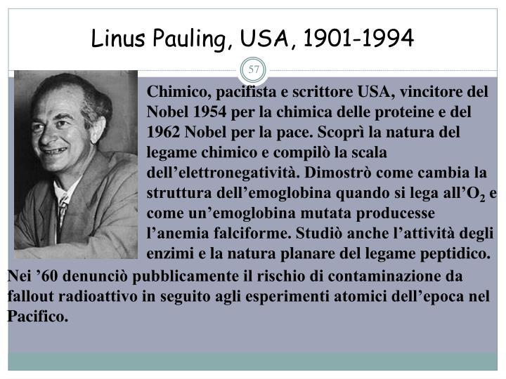 Linus Pauling, USA, 1901-1994