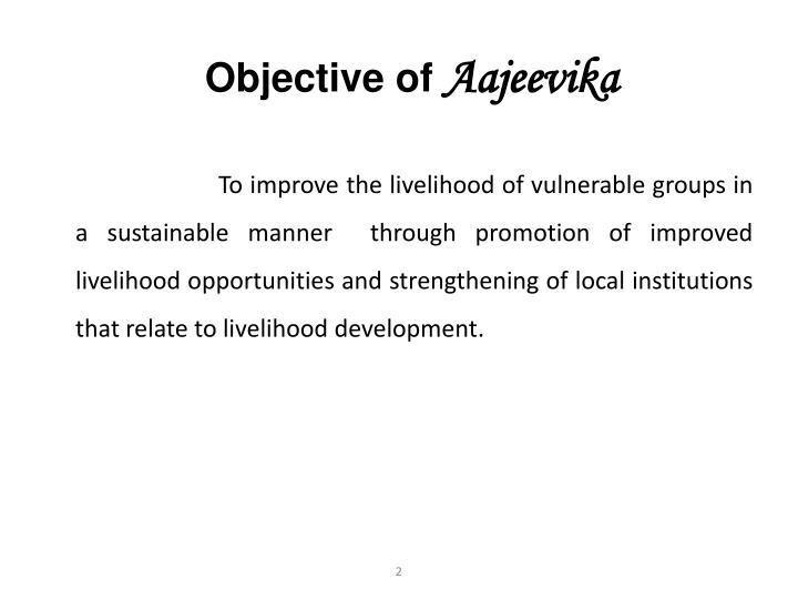 Objective of aajeevika