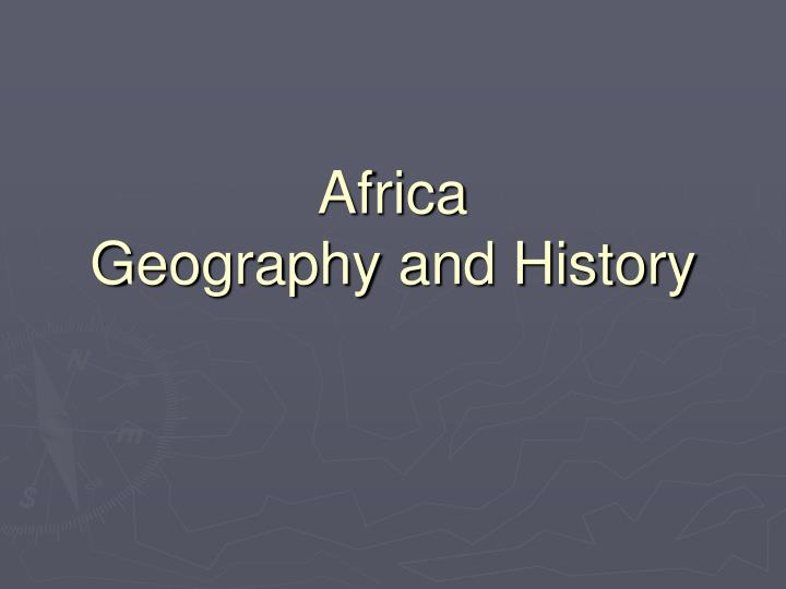 africa geography and history n.